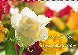 Rosen Blüten Terminkalender (Wandkalender 2017 DIN A2 quer): Ein Terminkalender in dem die Schönheit und die Vielfältigkeit der Rosen zu sehen ist (Geburtstagskalender, 14 Seiten ) (CALVENDO Natur)