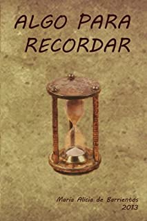Algo para Recordar (Spanish Edition)