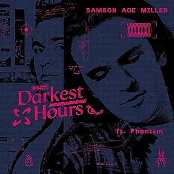 Darkest Hours (feat. Phantøm)