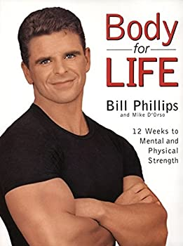Hardcover Body for Life: 12 Weeks to Mental and Physical Strength Book