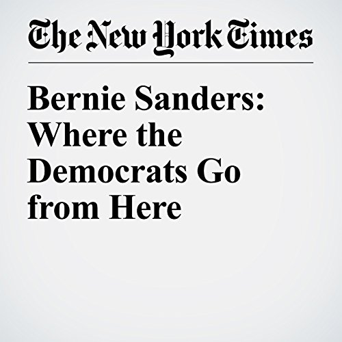 Bernie Sanders: Where the Democrats Go from Here audiobook cover art