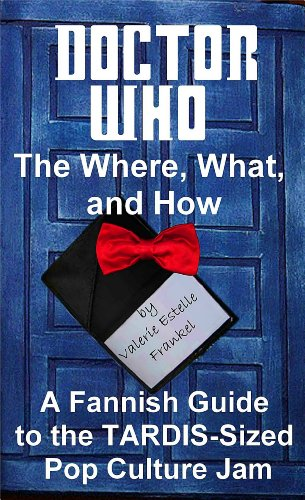 Doctor Who - The What, Where, and How [Kindle Edition]