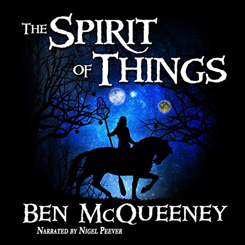 The Spirit of Things: A Gripping Young Adult Coming of Age Fantasy  By  cover art