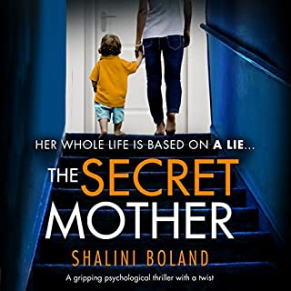 The Secret Mother                   By:                                                                                                                                 Shalini Boland                               Narrated by:                                                                                                                                 Katie Villa                      Length: 6 hrs and 44 mins     239 ratings     Overall 4.5