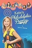 Kate's Philadelphia Frenzy (Camp Club Girls)
