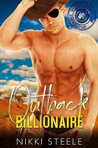 Outback Billionaire (The Billionaires of Australia) by [Nikki Steele]