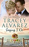 Saying I Do: A Small Town Romance (Stewart Island Series Book 9) (English Edition)