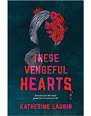 These Vengeful Hearts