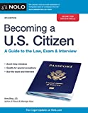Image of Becoming a U.S. Citizen: A Guide to the Law, Exam & Interview