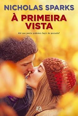 À Primeira Vista (Portuguese Edition)