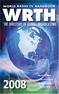 World Radio TV Handbook 2008: The Directory of Global Broadcasting (World Radio TV Handbook: The Directory of Global Broad...