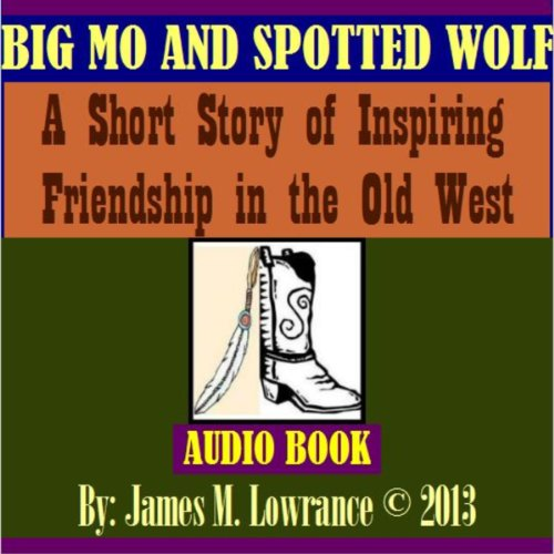 Big Mo and Spotted Wolf audiobook cover art