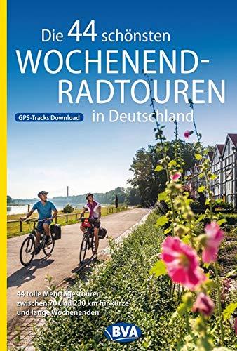 Die 44 schönsten Wochenend-Radtouren in Deutschland mit GPS-Tracks: 44 tolle Mehrtagestouren zwischen 70 und 230 km für kurze und lange Wochenenden. ... Radtouren und Radfernwege in Deutschland)