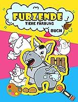 Furzende Tiere Faerbung Buch: Funny Farting Tiere Faerbung Buch fuer Kinder, lustige Geschenke fuer Kinder, Farting Faerbung Buch