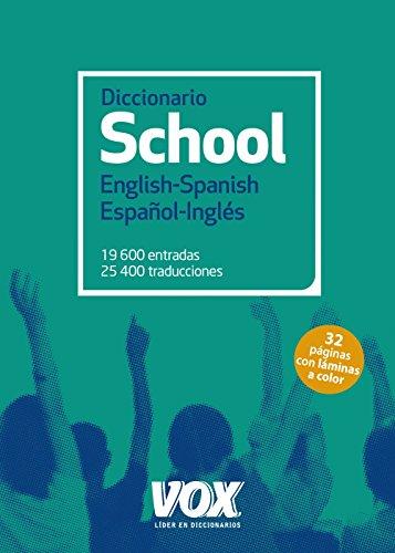 Diccionario School English-Spanish / Español-Inglés (Vox - Lengua Inglesa - Diccionarios Escolares)