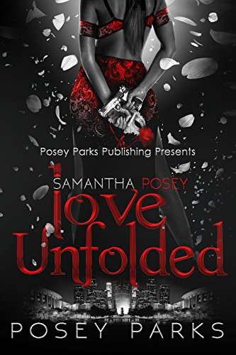 Book: Samantha Posey Love Unfolded (Samantha Posey Love Series Book 1) by Shantee A. Parks
