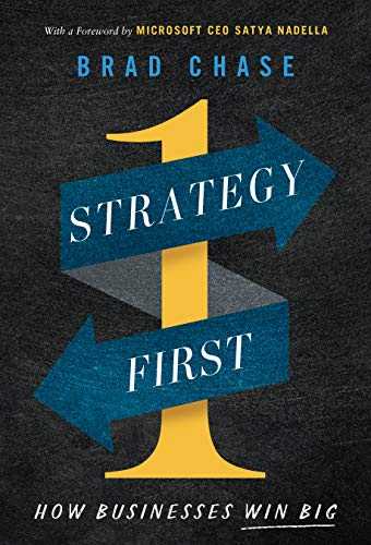 Strategy First: How Businesses Win Big