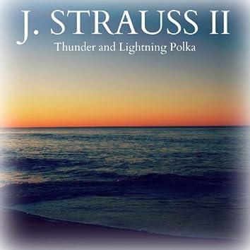 J. Strauss II: Thunder and Lightning Polka