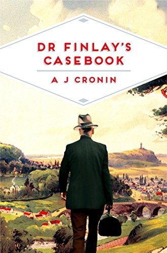 Dr Finlay's Casebook (Pan Heritage Classics) (English Edition)