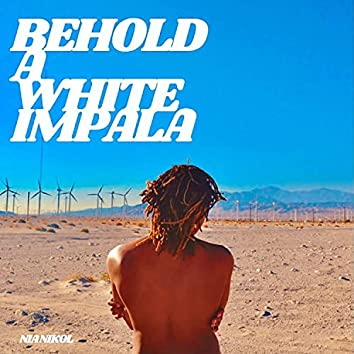 Behold A White Impala