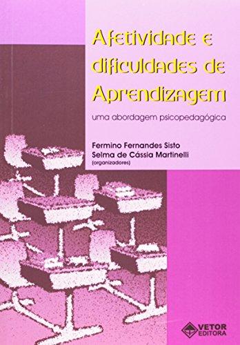 Afetividade E Dificuldades De Aprendizagem