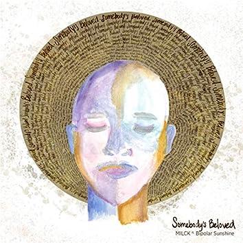 Somebody's Beloved (feat. Bipolar Sunshine)