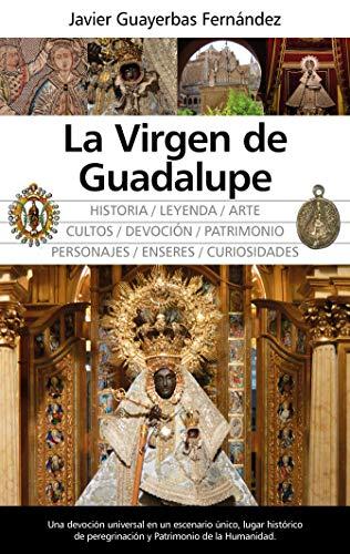 La Virgen de Guadalupe (Temática local)