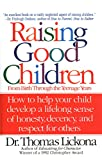 Image of Raising Good Children: From Birth Through The Teenage Years