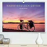 Radreiseglück Ostsee (Premium, hochwertiger DIN A2 Wandkalender 2021, Kunstdruck in Hochglanz)