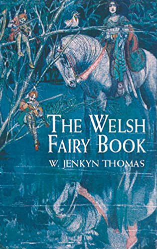 The Welsh Fairy Book (Dover Children's Classics) (English Edition)