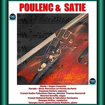 Poulenc & Satie: Gloria - Organ Concerto - Parade - Deux Morceaux en Forme de Poire