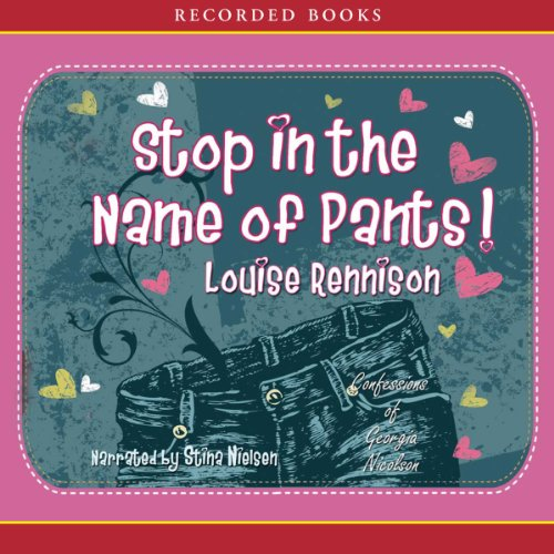 Stop in the Name of Pants! audiobook cover art