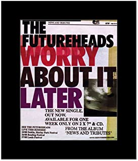 Best futureheads worry about it later Reviews
