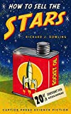 How to Sell the Stars: A Time Travel Comedy (The Ad-Ventures of Leap Hamilton) (English Edition)