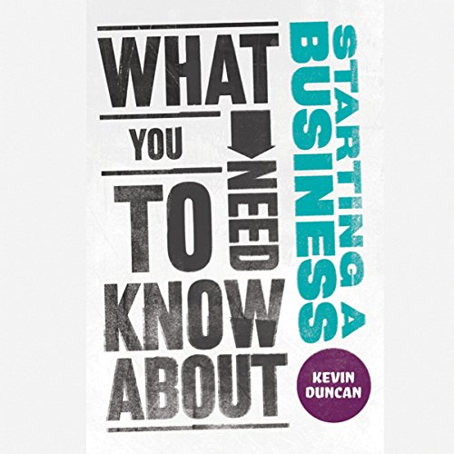 What You Need to Know About Starting a Business audiobook cover art