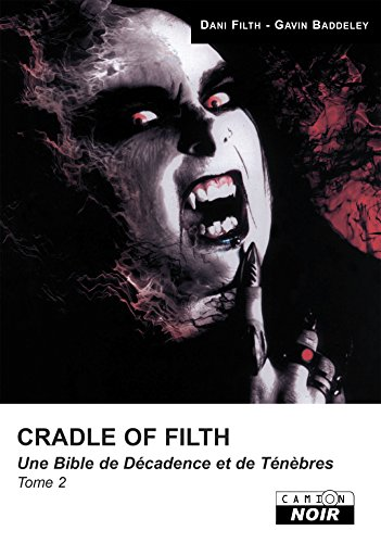 Cradle of filth Tome 2 Camion Noir French Edition