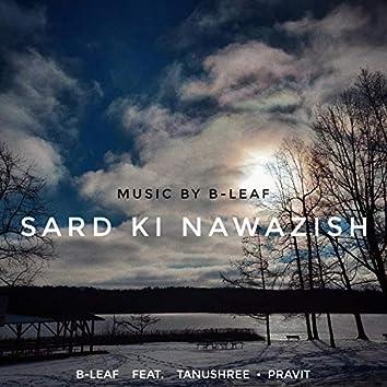 Sard Ki Nawazish (feat. Tanushree & Pravit)