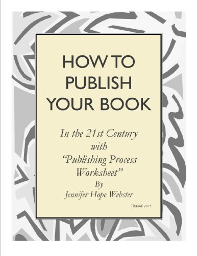 HOW TO PUBLISH YOUR BOOK...in the 21st century (English Edition)
