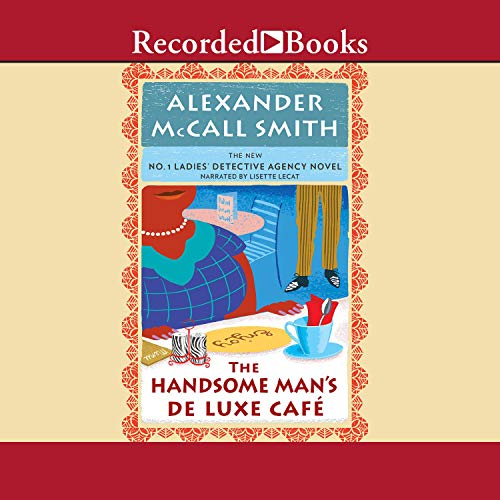 The Handsome Man's Deluxe Café Audiobook By Alexander McCall Smith cover art