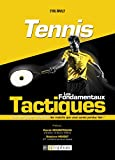 Tennis - Les fondamentaux tactiques (SPORTS DE RAQUE)