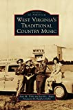 West Virginia's Traditional Country Music