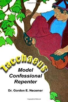 Paperback Zacchaeus:: Model Confessional Repenter Book