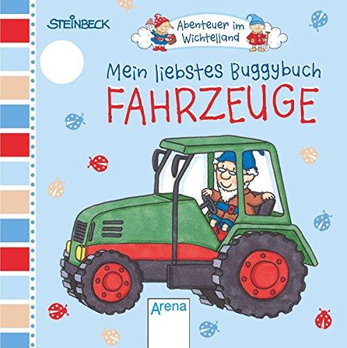 Abenteuer im Wichtelland. Mein liebstes Buggybuch - Fahrzeuge