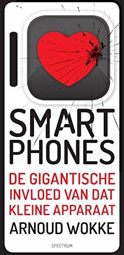I love/hate smartphones: de gigantische invloed van dat kleine apparaat