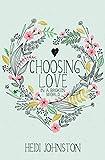 Choosing Love In a Broken World