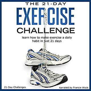 The 21-Day Exercise Challenge audiobook cover art