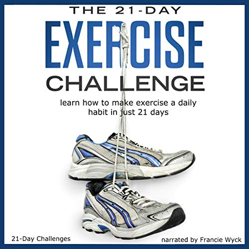 The 21-Day Exercise Challenge cover art