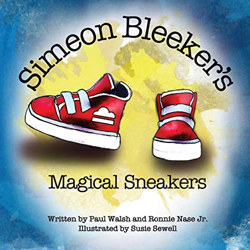 Simeon Bleeker's Magical Sneakers (English Edition)
