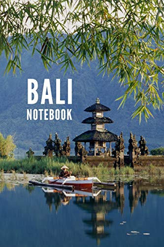 Bali Notebook: Indonesia City Tourist Travel Guide, Blank Lined Ruled Writing Notebook 108 Pages 6x9 inches
