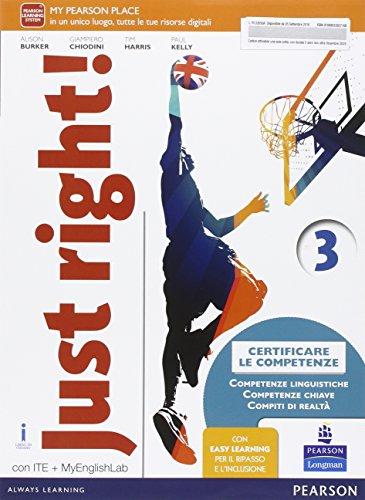Just right! Ediz. mylab. Per la Scuola media. Con e-book. Con espansione online: 3